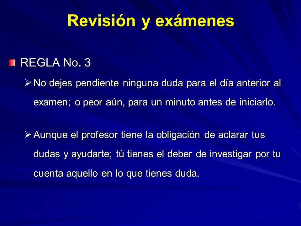 Revisión y exámenes REGLA No. 3