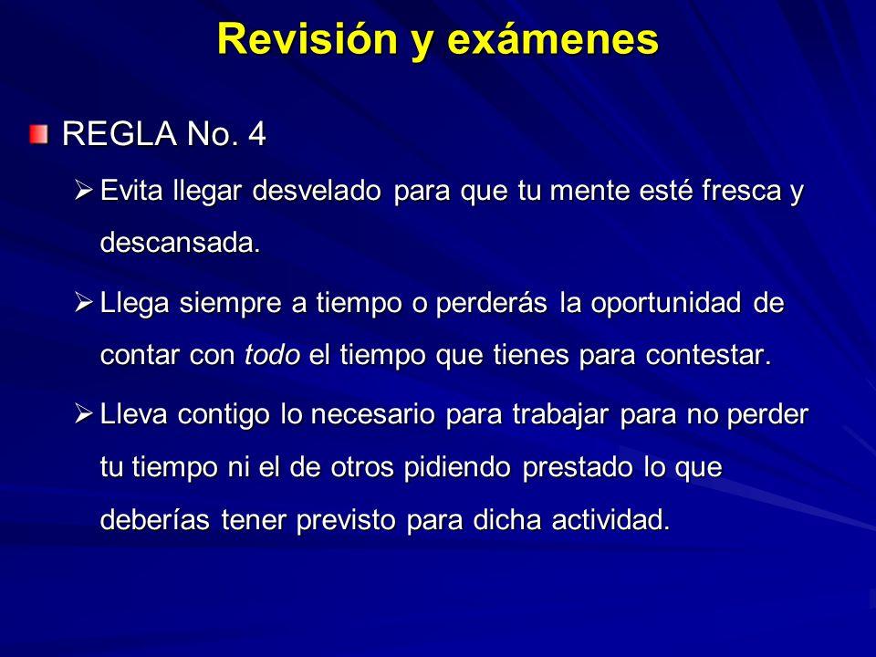 Revisión y exámenes REGLA No. 4