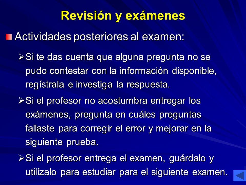Revisión y exámenes Actividades posteriores al examen: