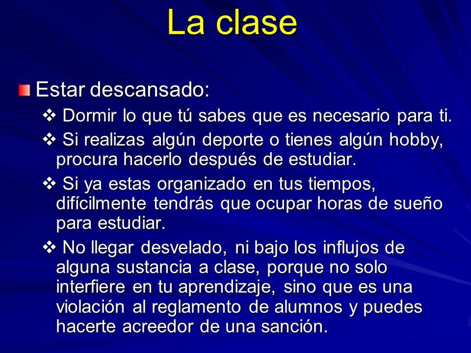 La clase Estar descansado: