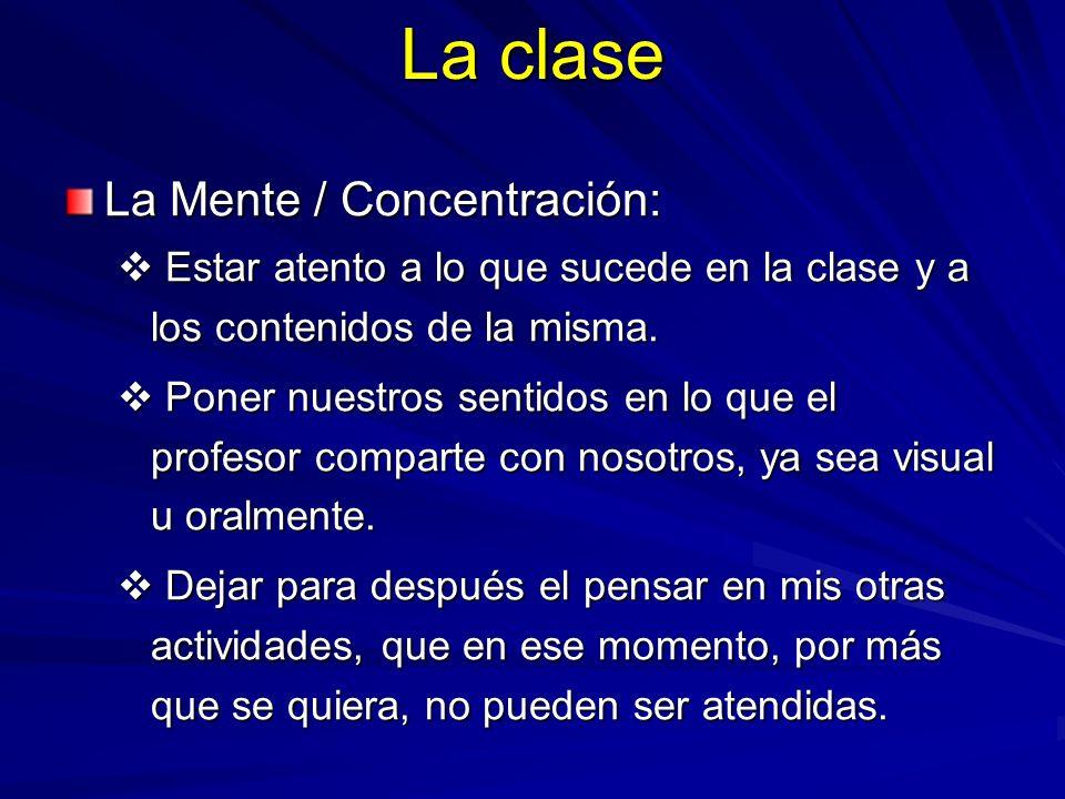 La clase La Mente / Concentración: