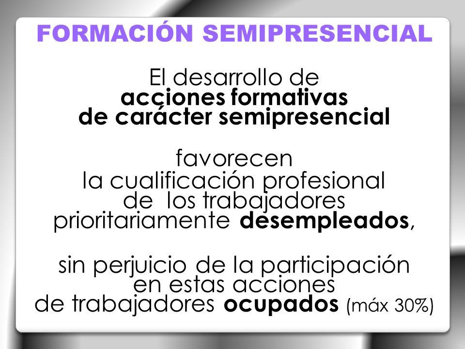 FORMACIÓN SEMIPRESENCIAL