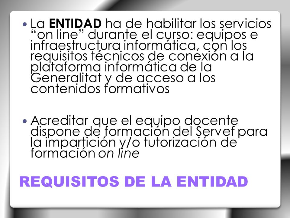 REQUISITOS DE LA ENTIDAD