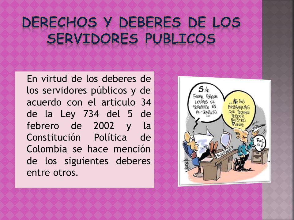 DERECHOS y deberes DE LOS SERVIDORES PUBLICOS