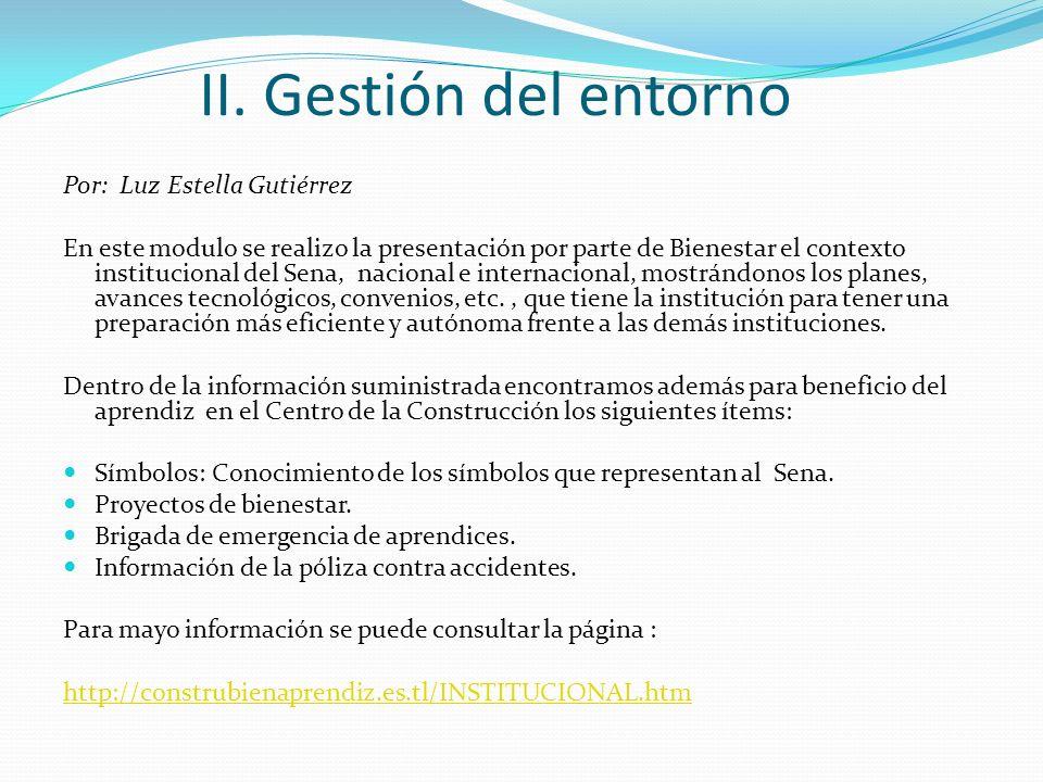 II. Gestión del entorno Por: Luz Estella Gutiérrez