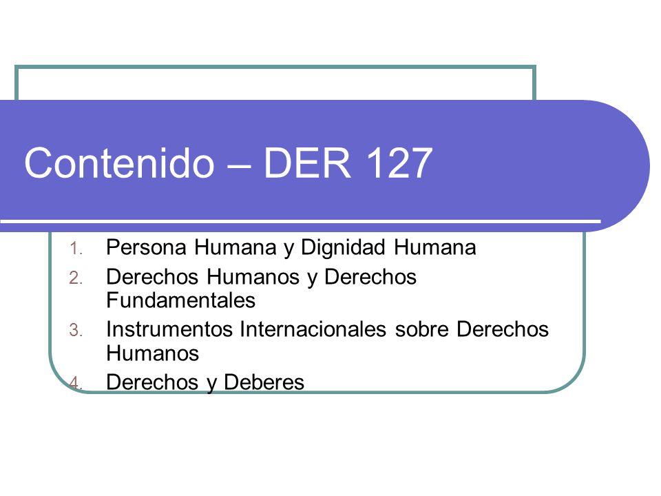 Contenido – DER 127 Persona Humana y Dignidad Humana