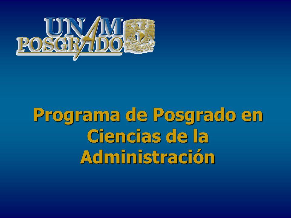 Programa de Posgrado en Ciencias de la Administración