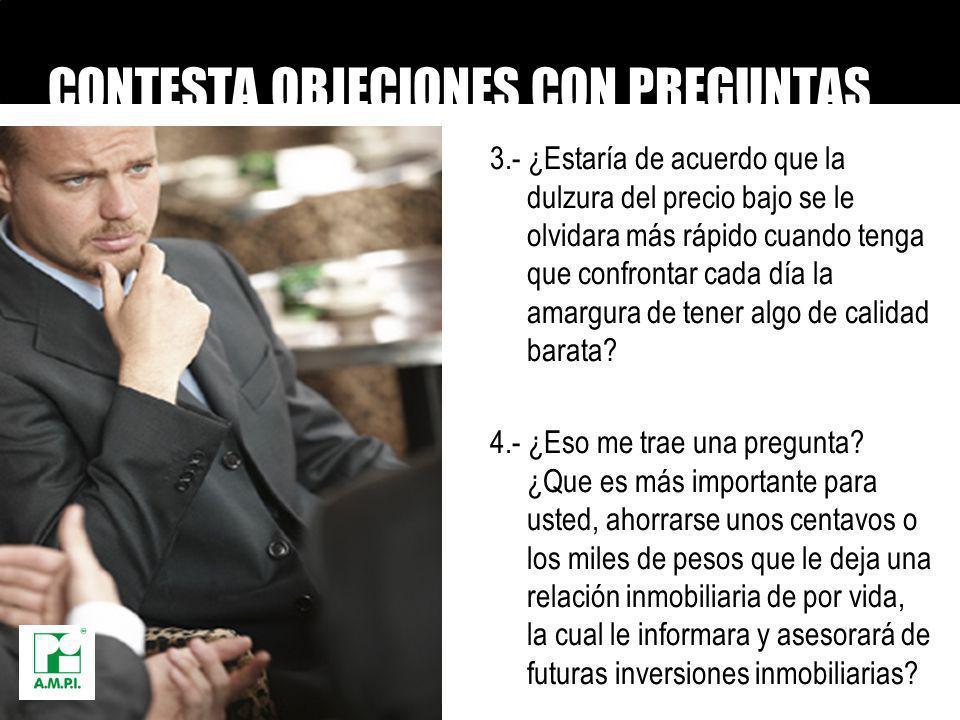 CONTESTA OBJECIONES CON PREGUNTAS