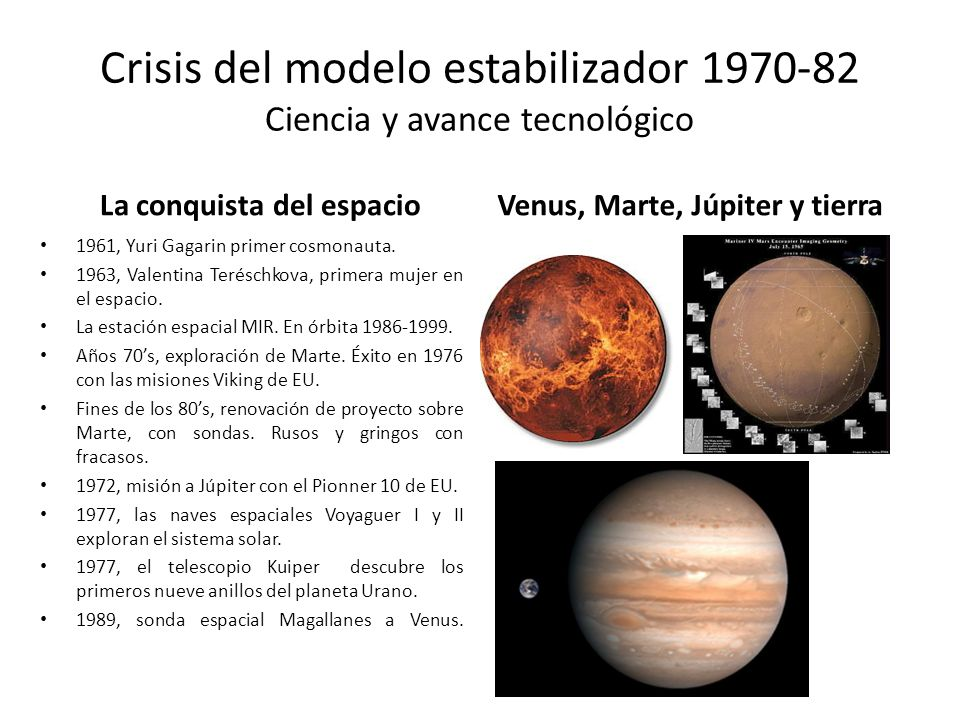 Crisis del modelo estabilizador 1970-82 Ciencia y avance tecnológico
