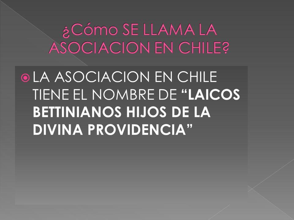 ¿Cómo SE LLAMA LA ASOCIACION EN CHILE