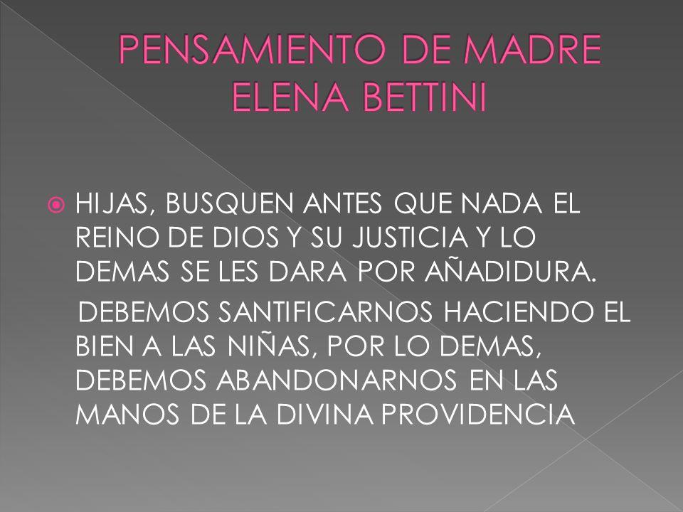 PENSAMIENTO DE MADRE ELENA BETTINI