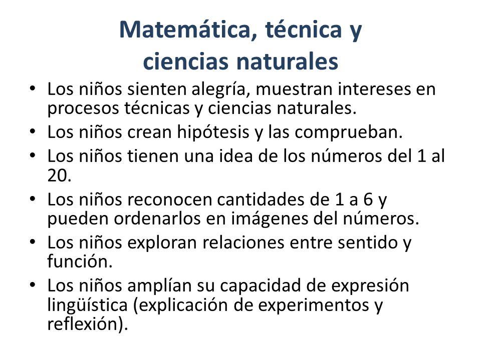 Matemática, técnica y ciencias naturales