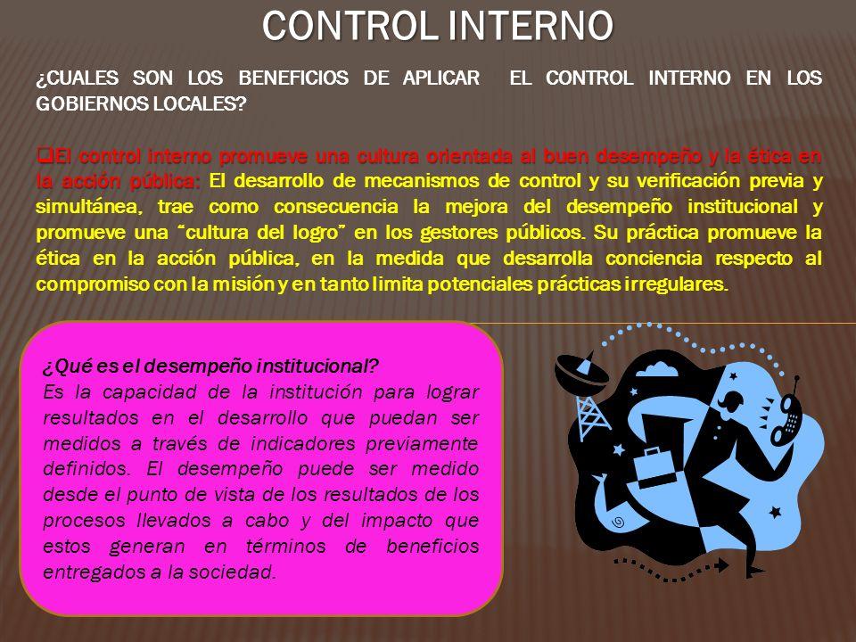 CONTROL INTERNO ¿CUALES SON LOS BENEFICIOS DE APLICAR EL CONTROL INTERNO EN LOS GOBIERNOS LOCALES