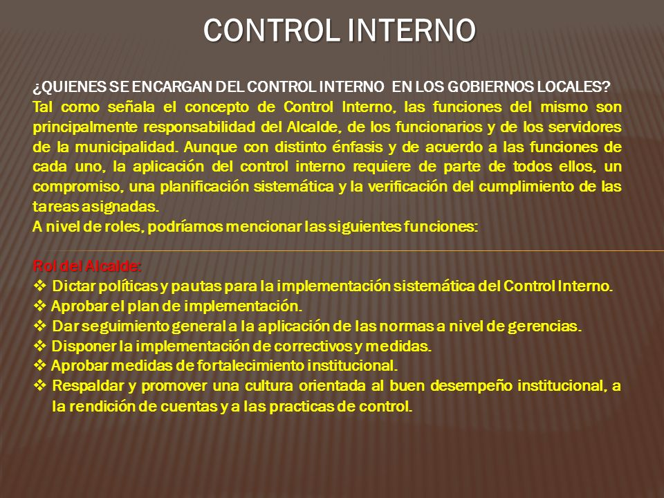 CONTROL INTERNO ¿QUIENES SE ENCARGAN DEL CONTROL INTERNO EN LOS GOBIERNOS LOCALES