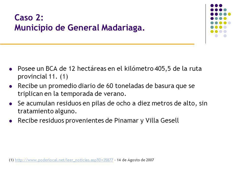 Caso 2: Municipio de General Madariaga.