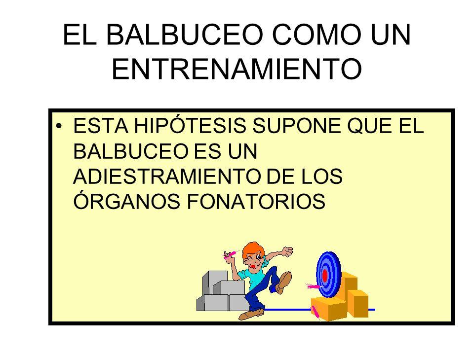EL BALBUCEO COMO UN ENTRENAMIENTO