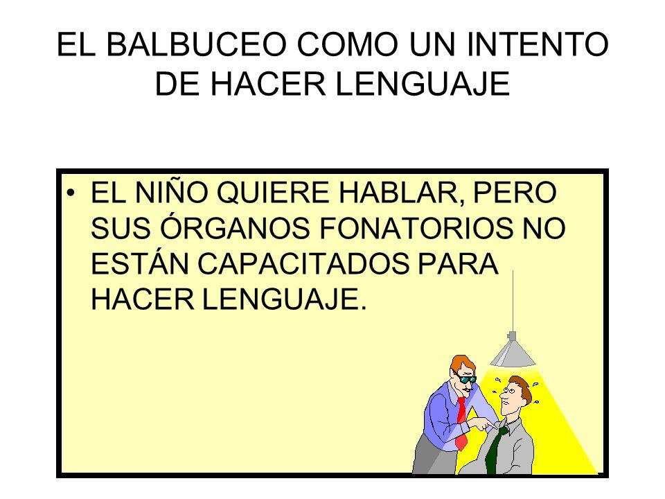 EL BALBUCEO COMO UN INTENTO DE HACER LENGUAJE
