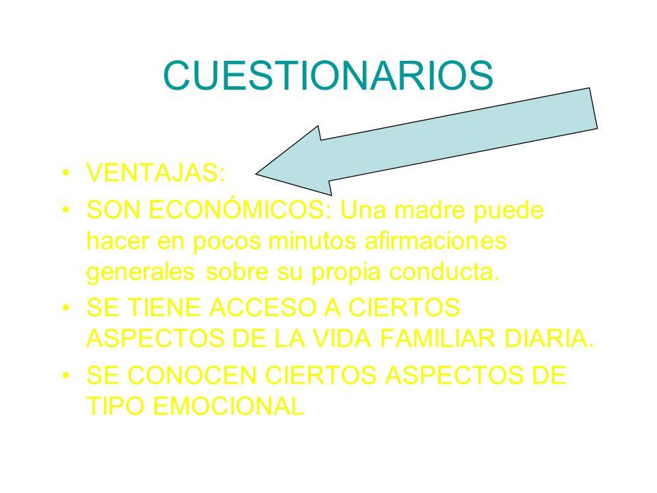 CUESTIONARIOS VENTAJAS: