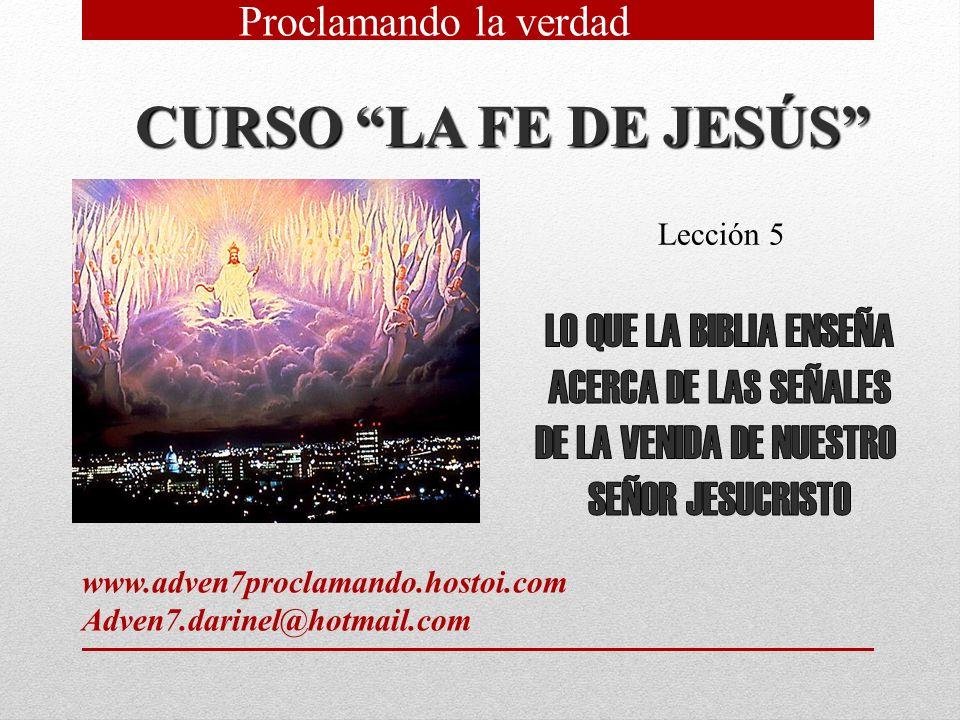 CURSO LA FE DE JESÚS LO QUE LA BIBLIA ENSEÑA ACERCA DE LAS SEÑALES