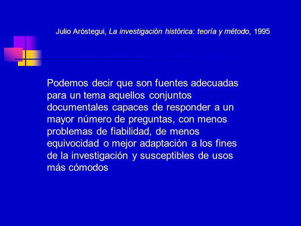 Julio Aróstegui, La investigación histórica: teoría y método, 1995