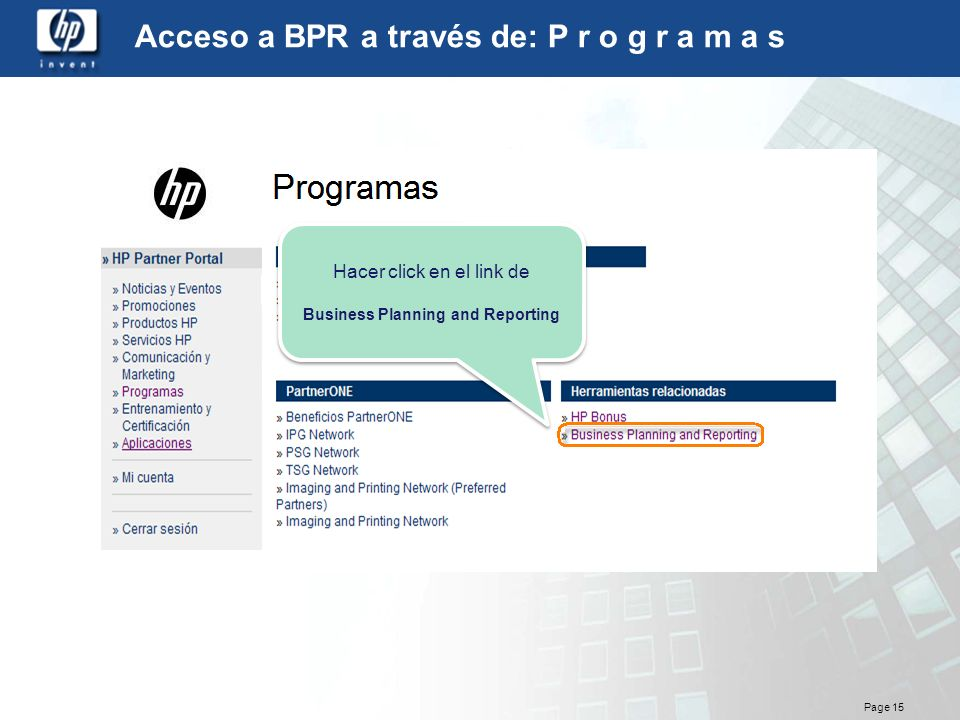 Acceso a BPR a través de: P r o g r a m a s