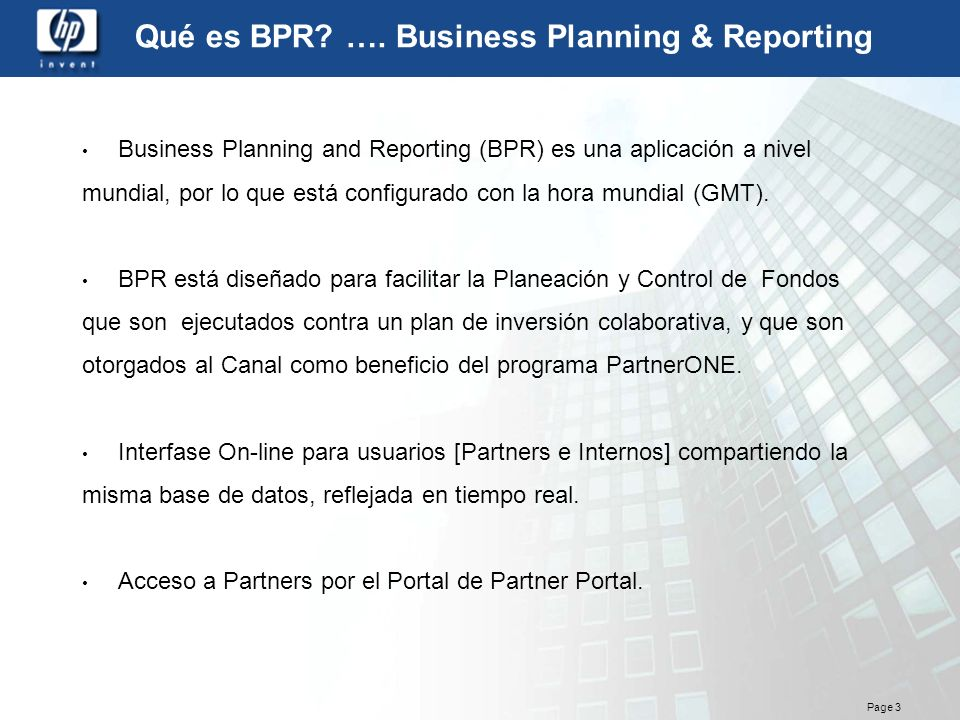 Qué es BPR …. Business Planning & Reporting