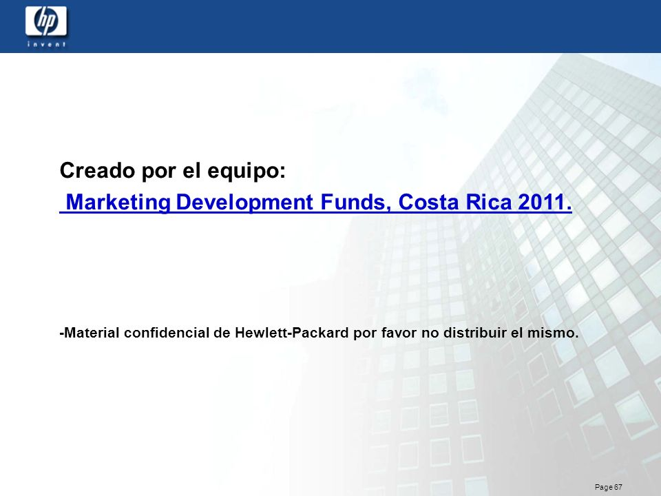 Marketing Development Funds, Costa Rica 2011.
