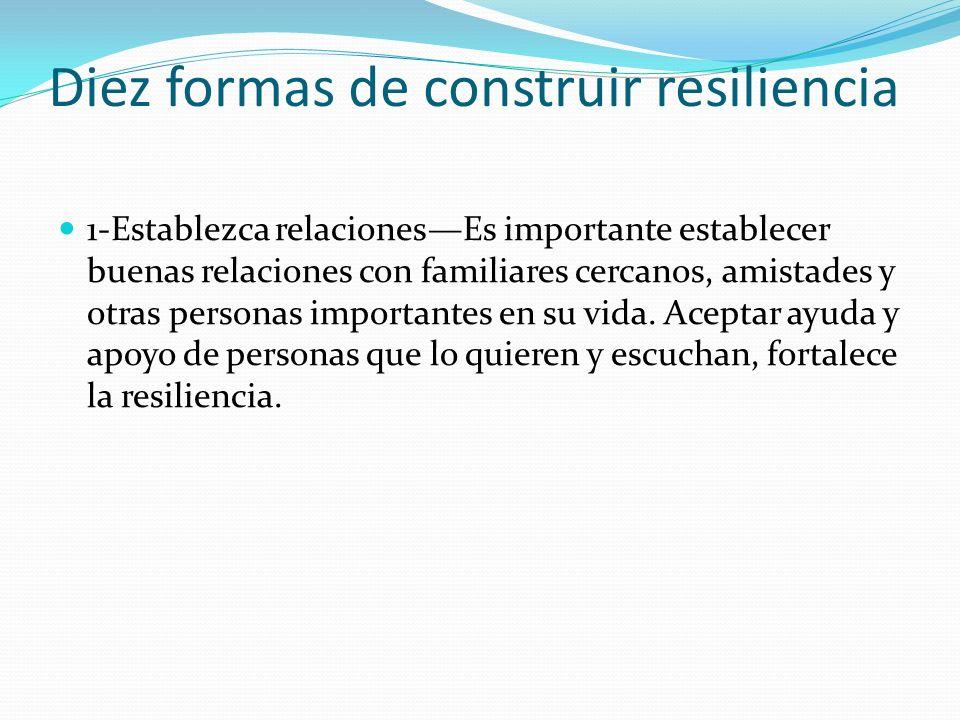 Diez formas de construir resiliencia