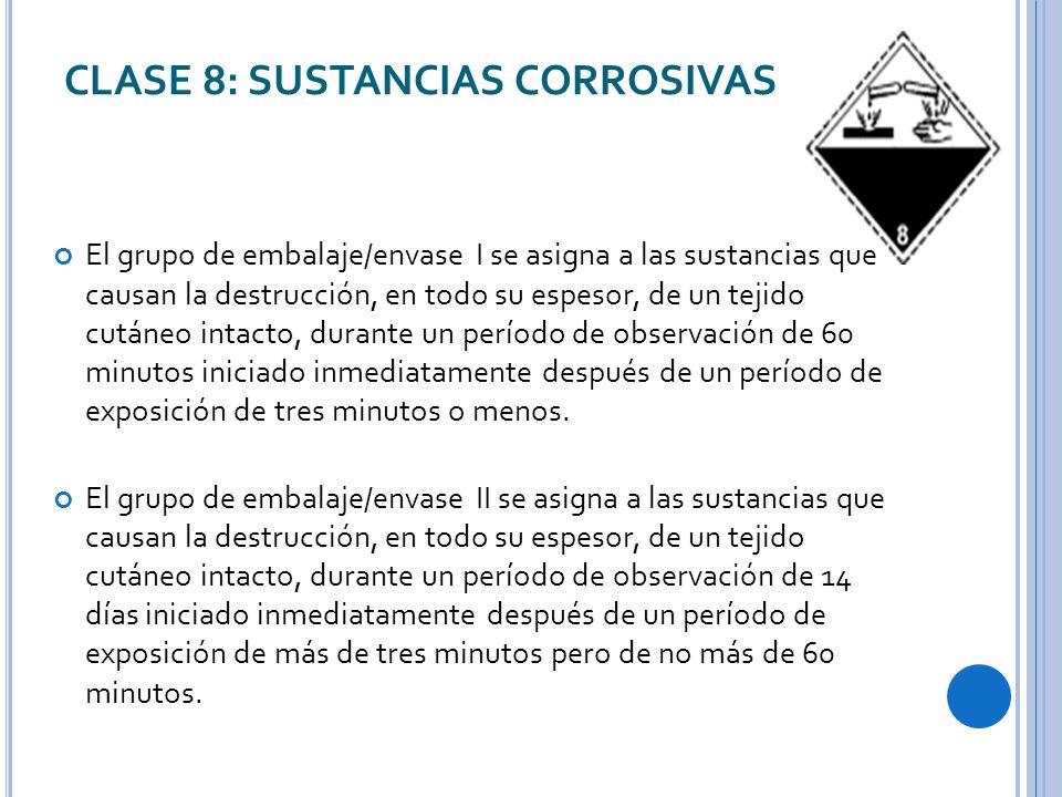 CLASE 8: SUSTANCIAS CORROSIVAS
