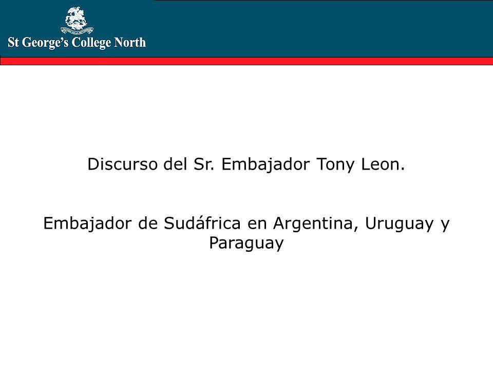 Discurso del Sr. Embajador Tony Leon.
