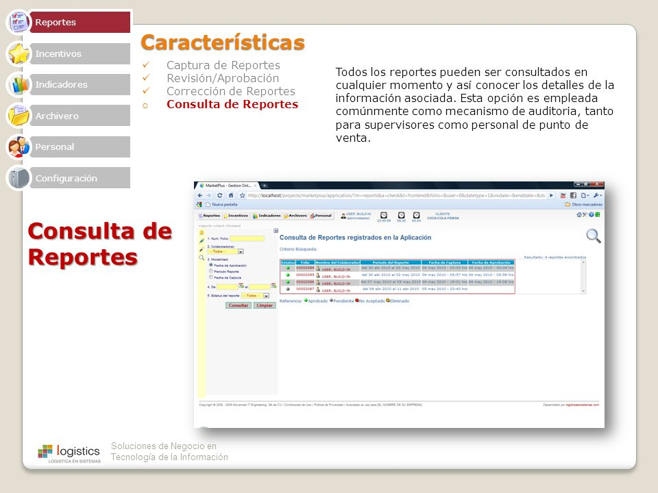 Consulta de Reportes Características Captura de Reportes