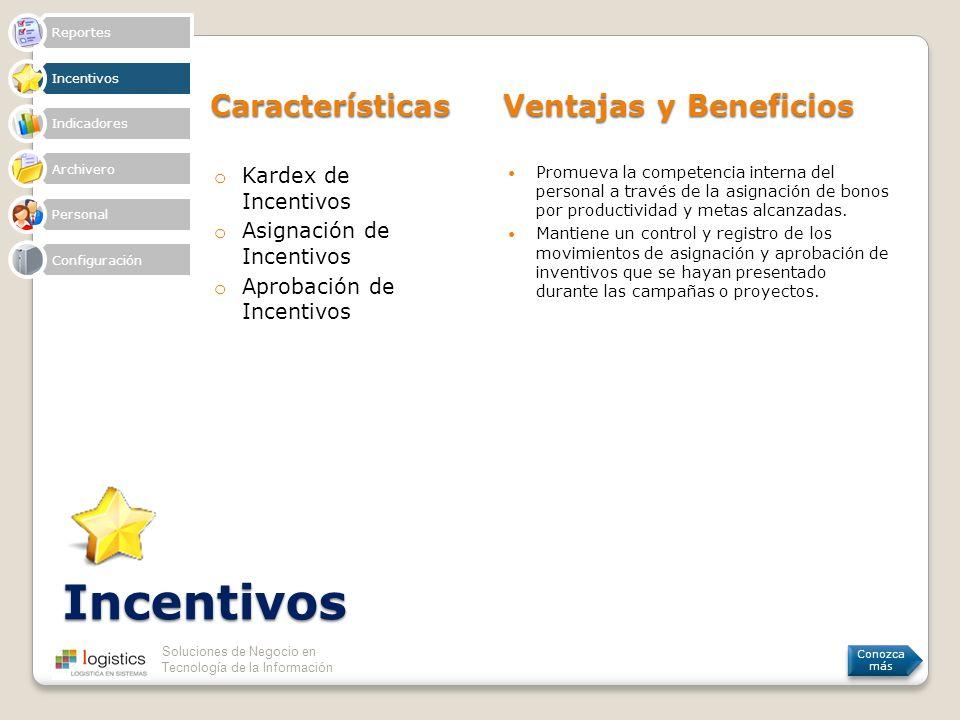 Incentivos Características Ventajas y Beneficios Kardex de Incentivos