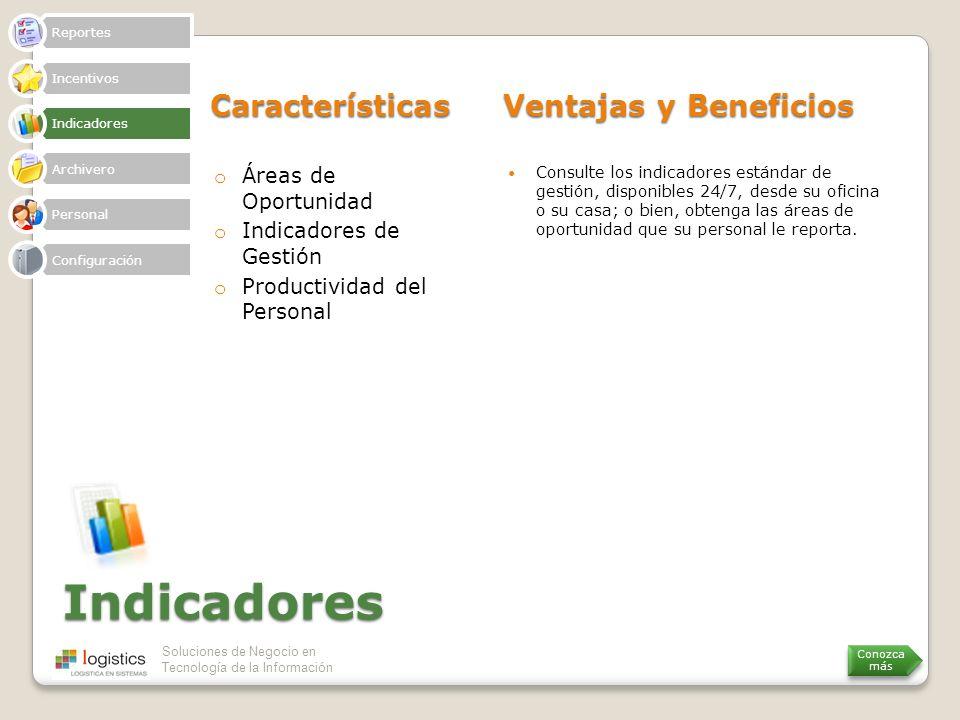 Indicadores Características Ventajas y Beneficios Áreas de Oportunidad