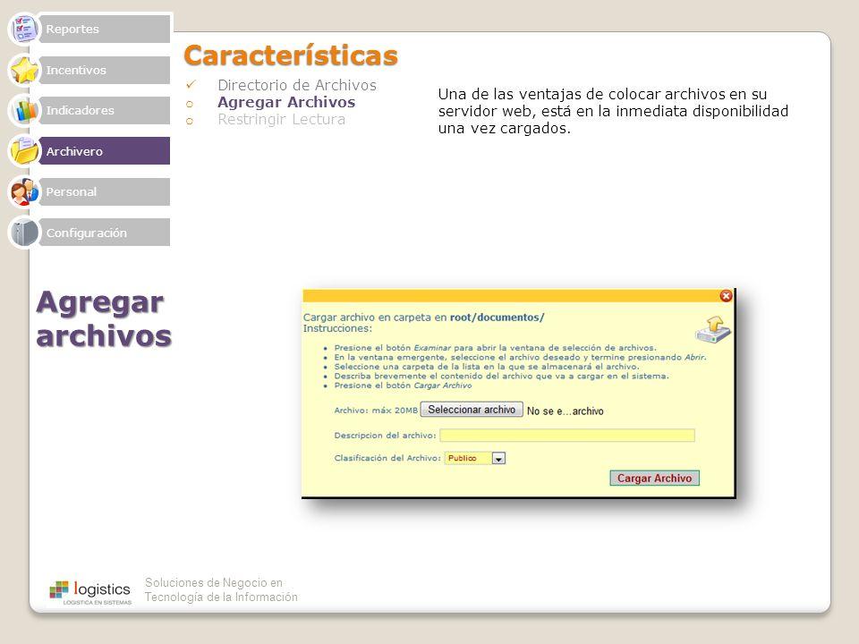 Agregar archivos Características Directorio de Archivos