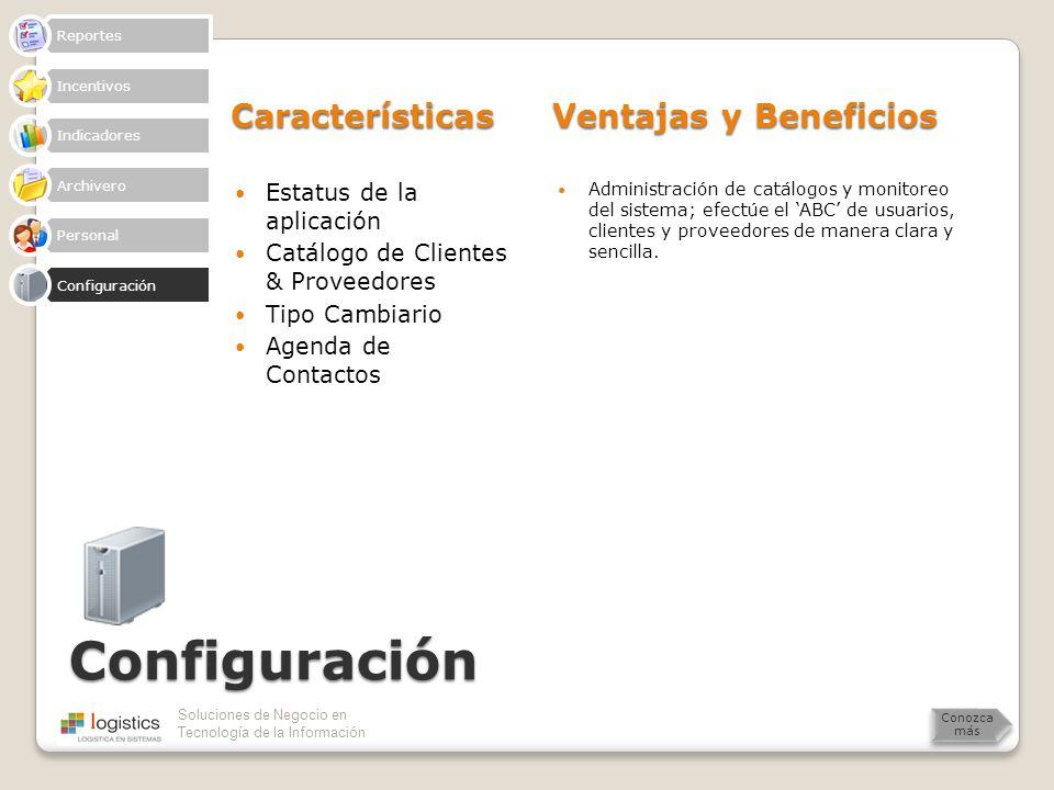 Configuración Características Ventajas y Beneficios
