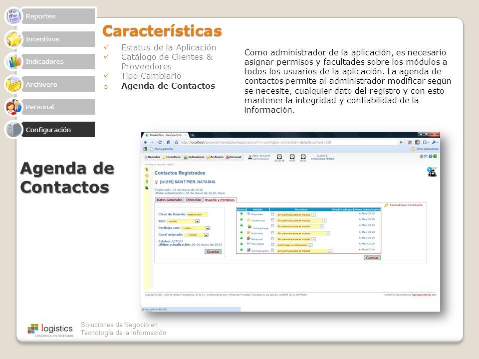 Agenda de Contactos Características Estatus de la Aplicación