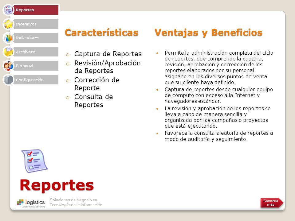 Reportes Características Ventajas y Beneficios Captura de Reportes