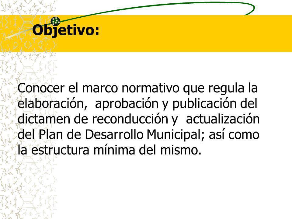 Objetivo: Conocer el marco normativo que regula la