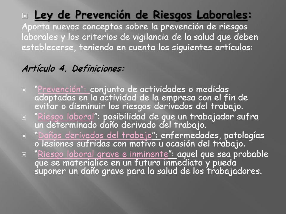 Ley de Prevención de Riesgos Laborales: