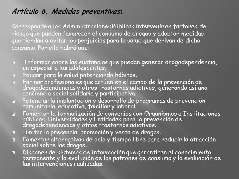 Artículo 6. Medidas preventivas: