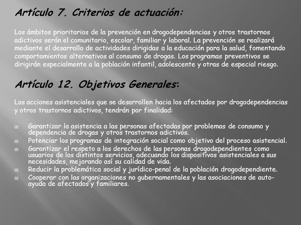 Artículo 7. Criterios de actuación: