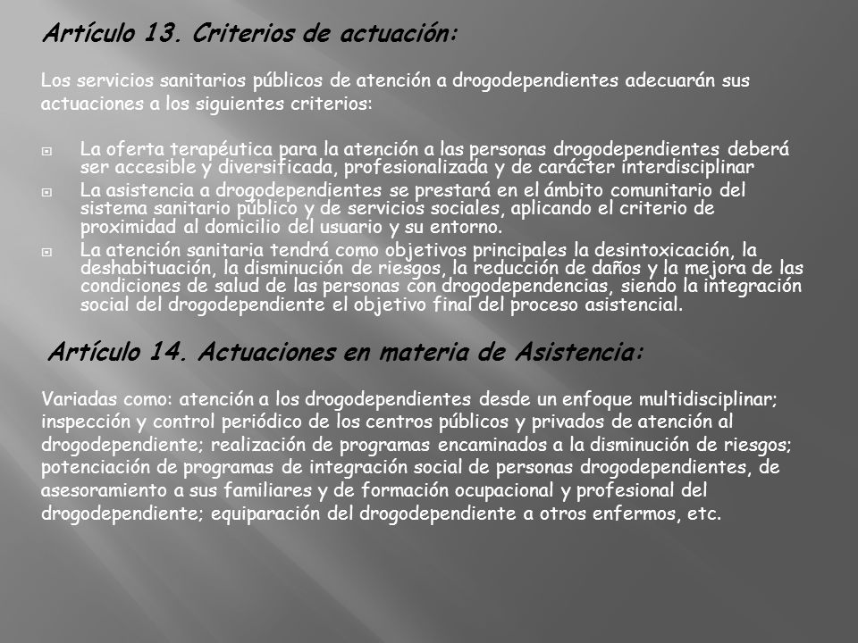 Artículo 13. Criterios de actuación: