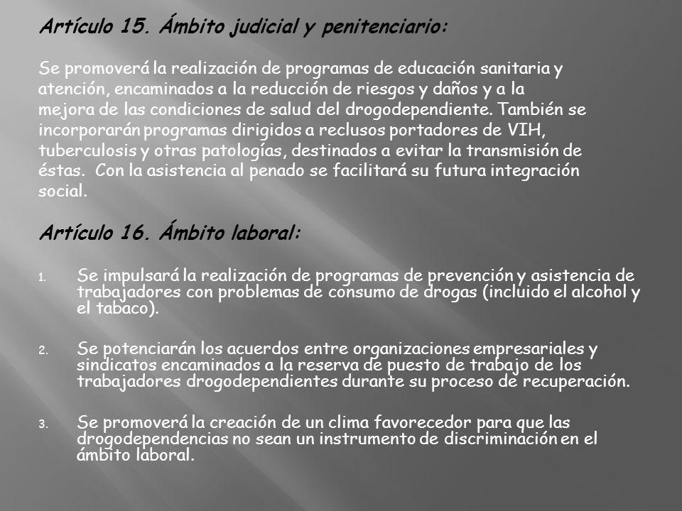 Artículo 15. Ámbito judicial y penitenciario: