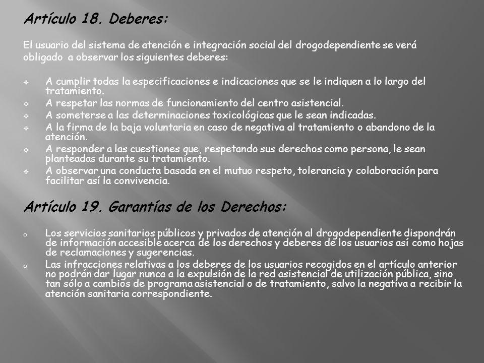 Artículo 19. Garantías de los Derechos: