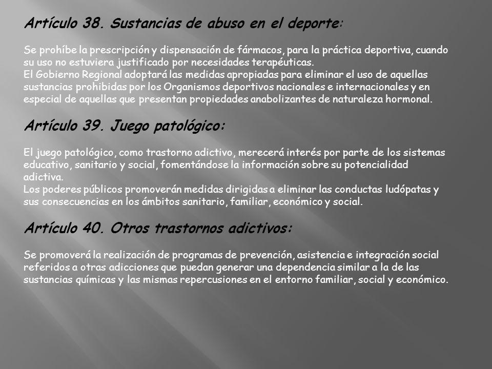 Artículo 38. Sustancias de abuso en el deporte: