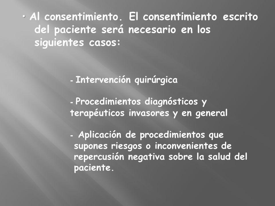 • Al consentimiento.