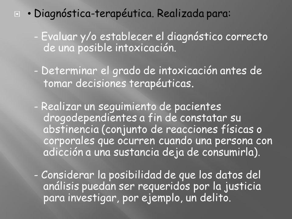• Diagnóstica-terapéutica