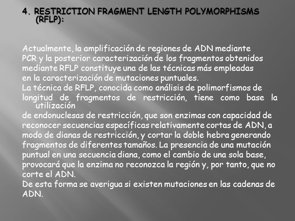 4. Restriction Fragment Length Polymorphisms (RFLP):