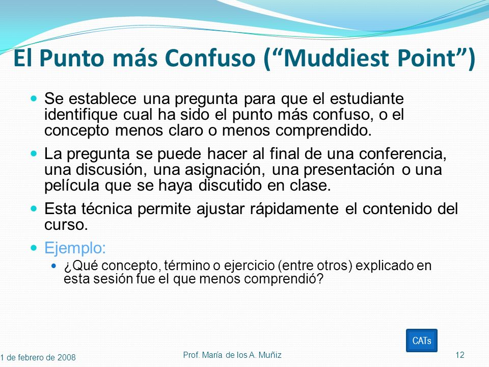 El Punto más Confuso ( Muddiest Point )