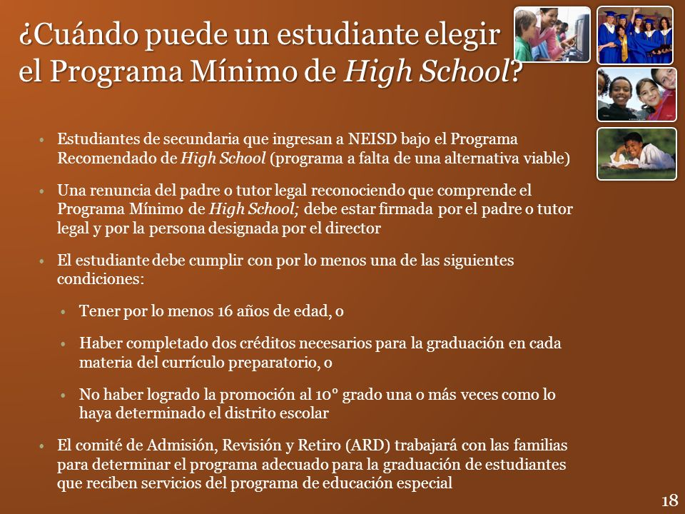 ¿Cuándo puede un estudiante elegir el Programa Mínimo de High School